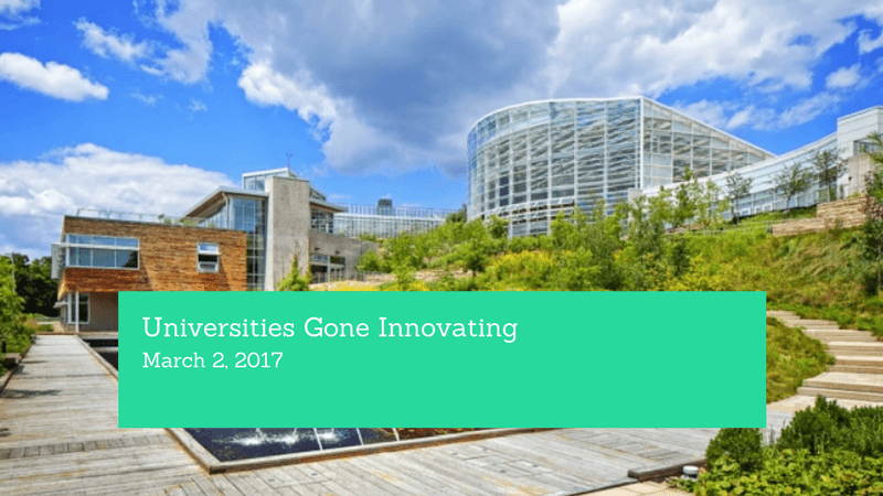 Universities Gone Innovating - https://www.forbes.com/sites/michaelhorn/2017/03/02/universities-gone-innovating/#5be684dd25a9